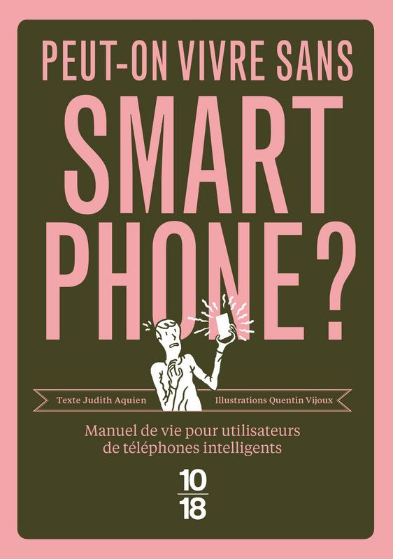 Peut-on vivre sans smartphone ? - Judith AQUIEN