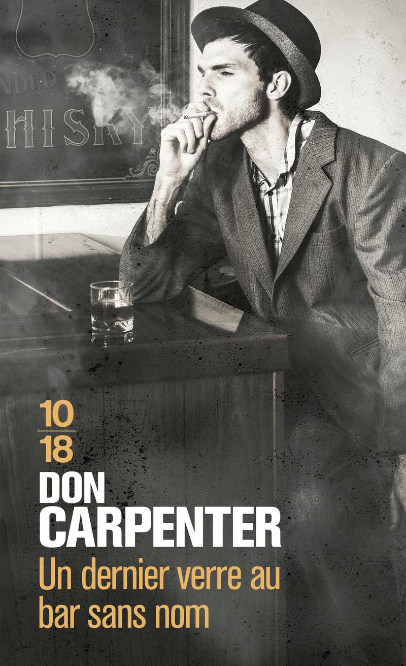 Un dernier verre au bar sans nom - Don CARPENTER