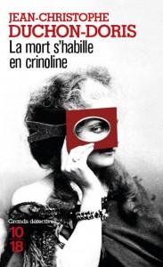 La mort s'habille en crinoline - Jean-Christophe DUCHON-DORIS