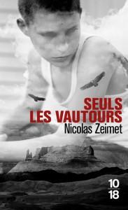 Seuls les vautours - Nicolas ZEIMET