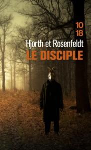 Le disciple - Michael HJORTH, Hans ROSENFELDT