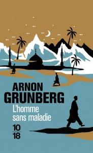 L'Homme sans maladie - Arnon GRUNBERG