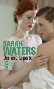Derrière la porte - Sarah WATERS