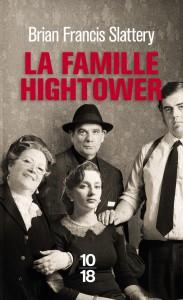 La famille Hightower - Brian Francis SLATTERY