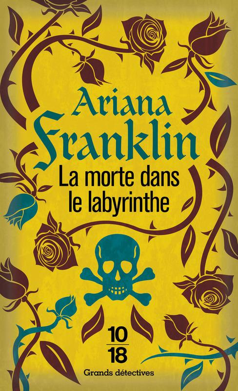 La morte dans le labyrinthe - Ariana FRANKLIN