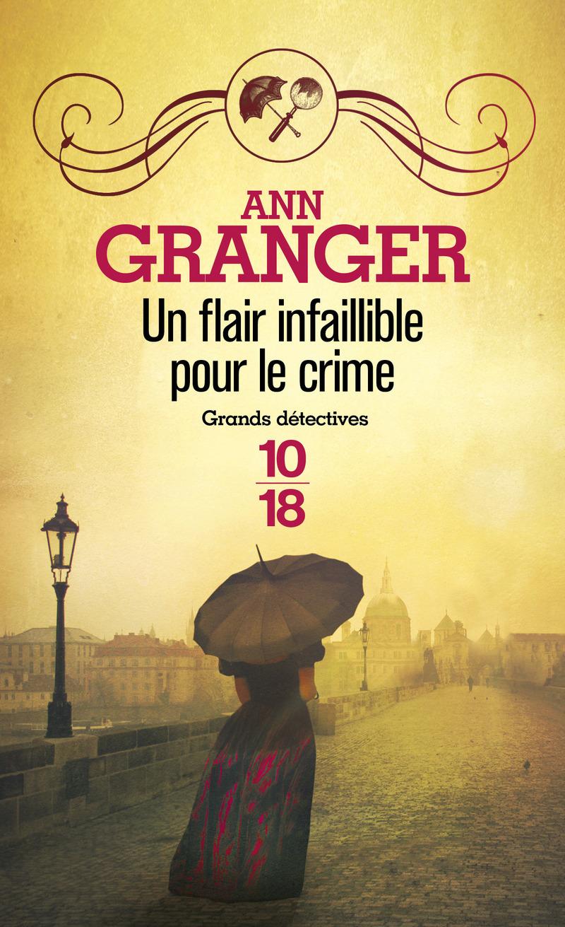 Un flair infaillible pour le crime - Patricia Ann GRANGER
