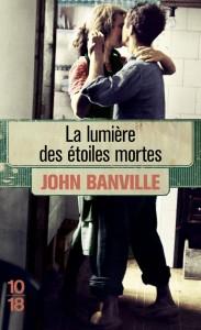 La lumière des étoiles mortes - John BANVILLE