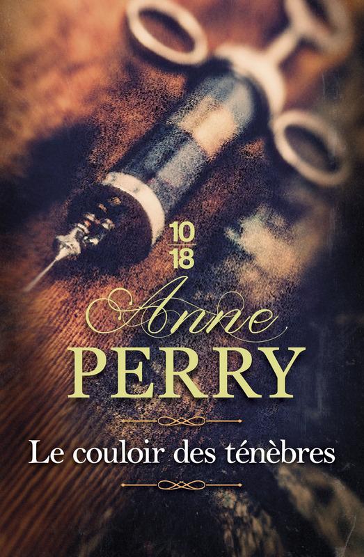 Le couloir des ténèbres - Anne PERRY