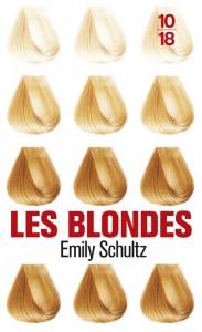 Les blondes - Emily SCHULTZ