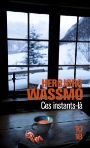 Ces instants-là - Herbjorg WASSMO
