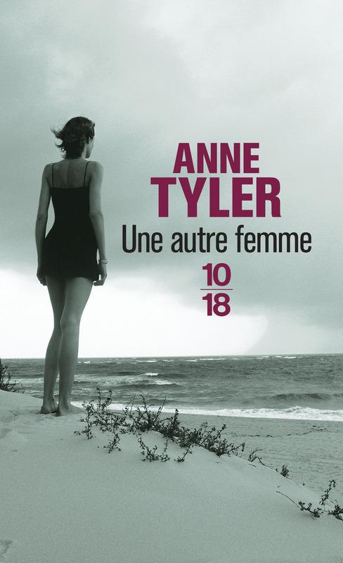 Une autre femme - Anne TYLER