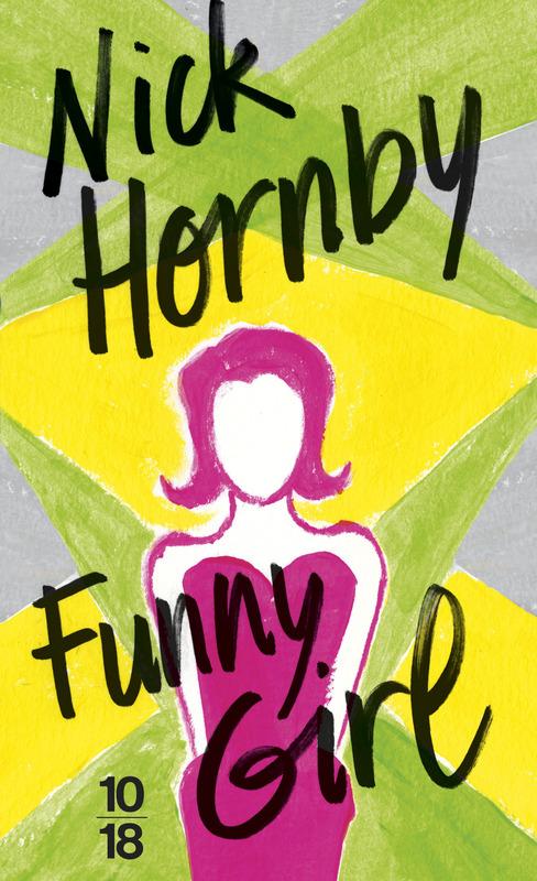 Funny Girl - Nick HORNBY