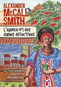 L'agence n°1 des dames détectives - Alexander MACCALL SMITH