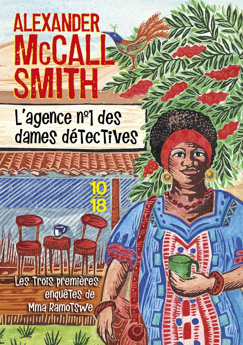 L'agence n°1 des dames détectives - Alexander McCALL SMITH