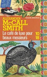 Le café de luxe pour beaux messieurs - Alexander MACCALL SMITH