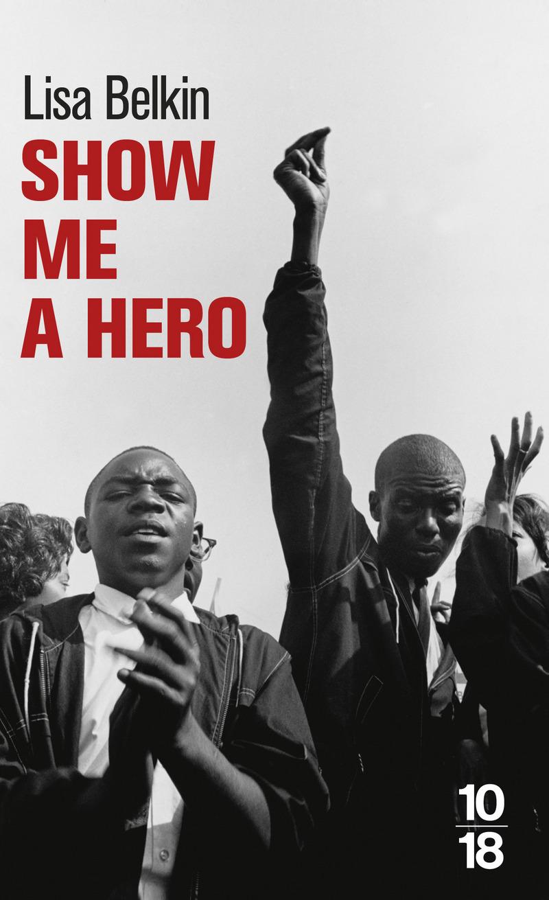 Show me a hero - Lisa BELKIN