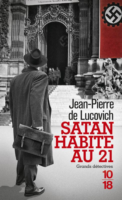 Satan habite au 21 - Jean-Pierre de LUCOVICH