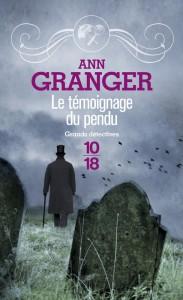 Le témoignage du pendu - Patricia Ann GRANGER