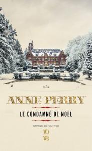 Le condamné de Noël - Anne PERRY