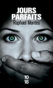 Jours parfaits - Raphael MONTES