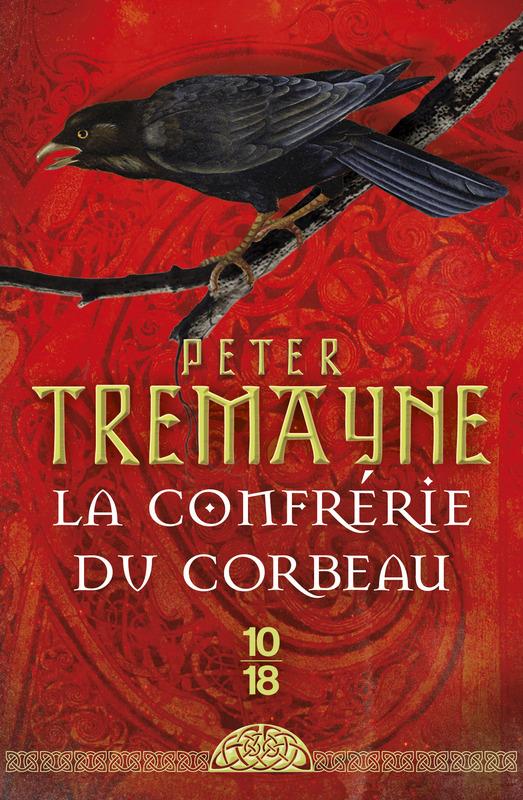 La confrérie du corbeau - Peter TREMAYNE