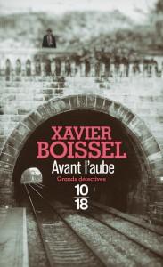 Avant l'aube - Xavier BOISSEL