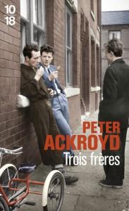 Trois frères - Peter ACKROYD