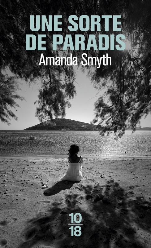 Une sorte de paradis - Amanda SMYTH