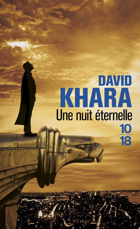 Une nuit éternelle - David S. KHARA