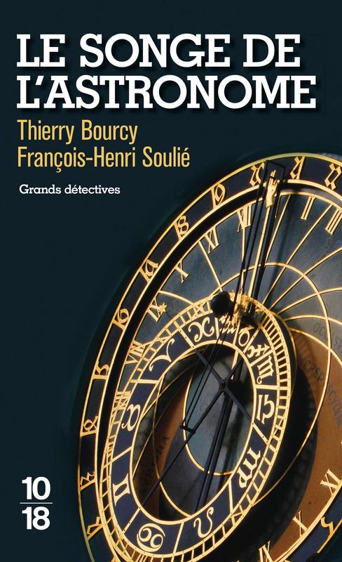 Le songe de l'astronome - François-Henri SOULIE, Thierry BOURCY