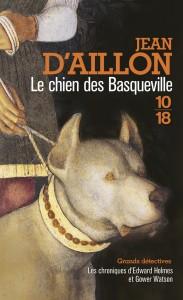 Le chien des Basqueville - Jean D'AILLON