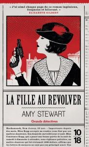 La fille au revolver - Amy STEWART