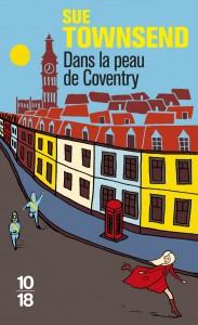 Dans la peau Coventry - Sue TOWNSEND