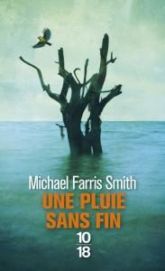 Une pluie sans fin - Michael Farris SMITH