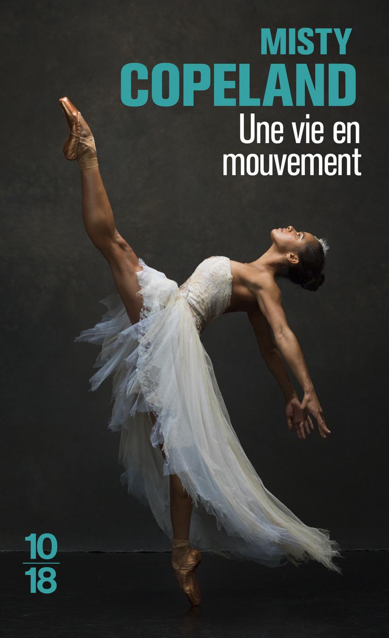 Une vie en mouvement - Misty COPELAND