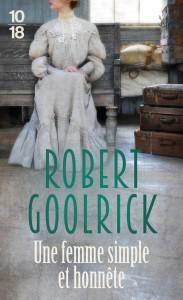 Une femme simple et honnête - Robert GOOLRICK