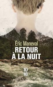 Retour à la nuit - Eric MANEVAL
