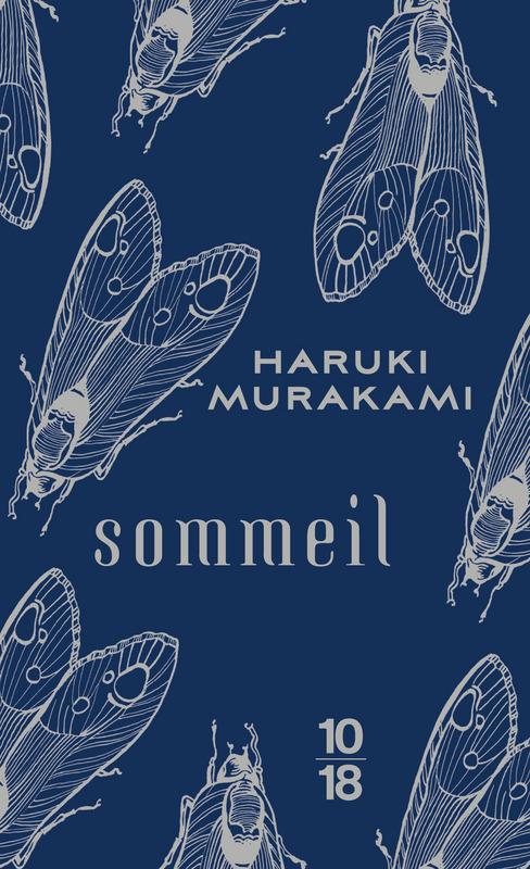 Sommeil - Haruki MURAKAMI