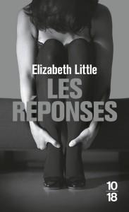 Les Réponses - Elizabeth LITTLE