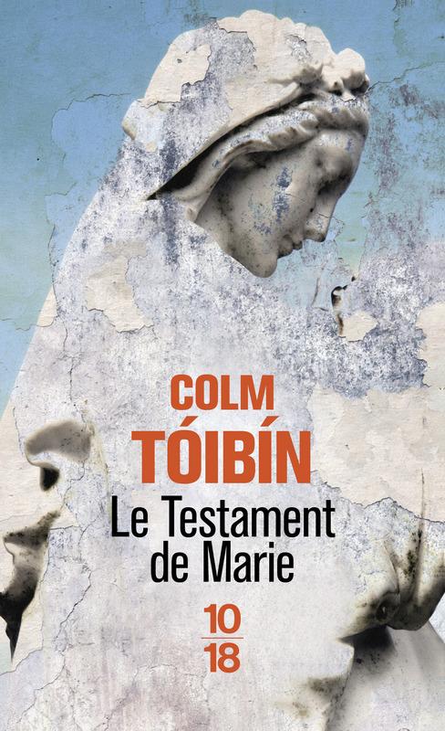 Le testament de Marie - Colm TÓIBÍN