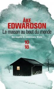 La maison au bout du monde - Åke EDWARDSON