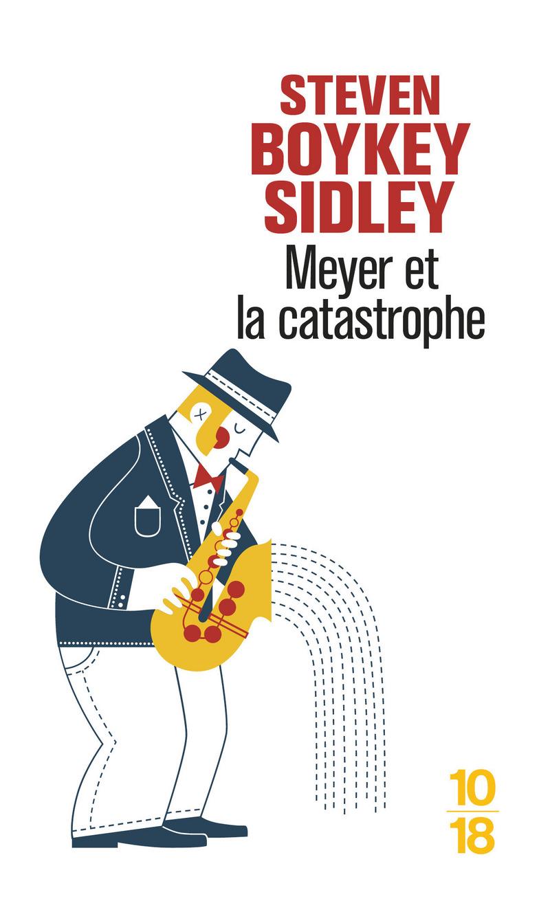 Meyer et la catastrophe - Steven BOYKEY SIDLEY