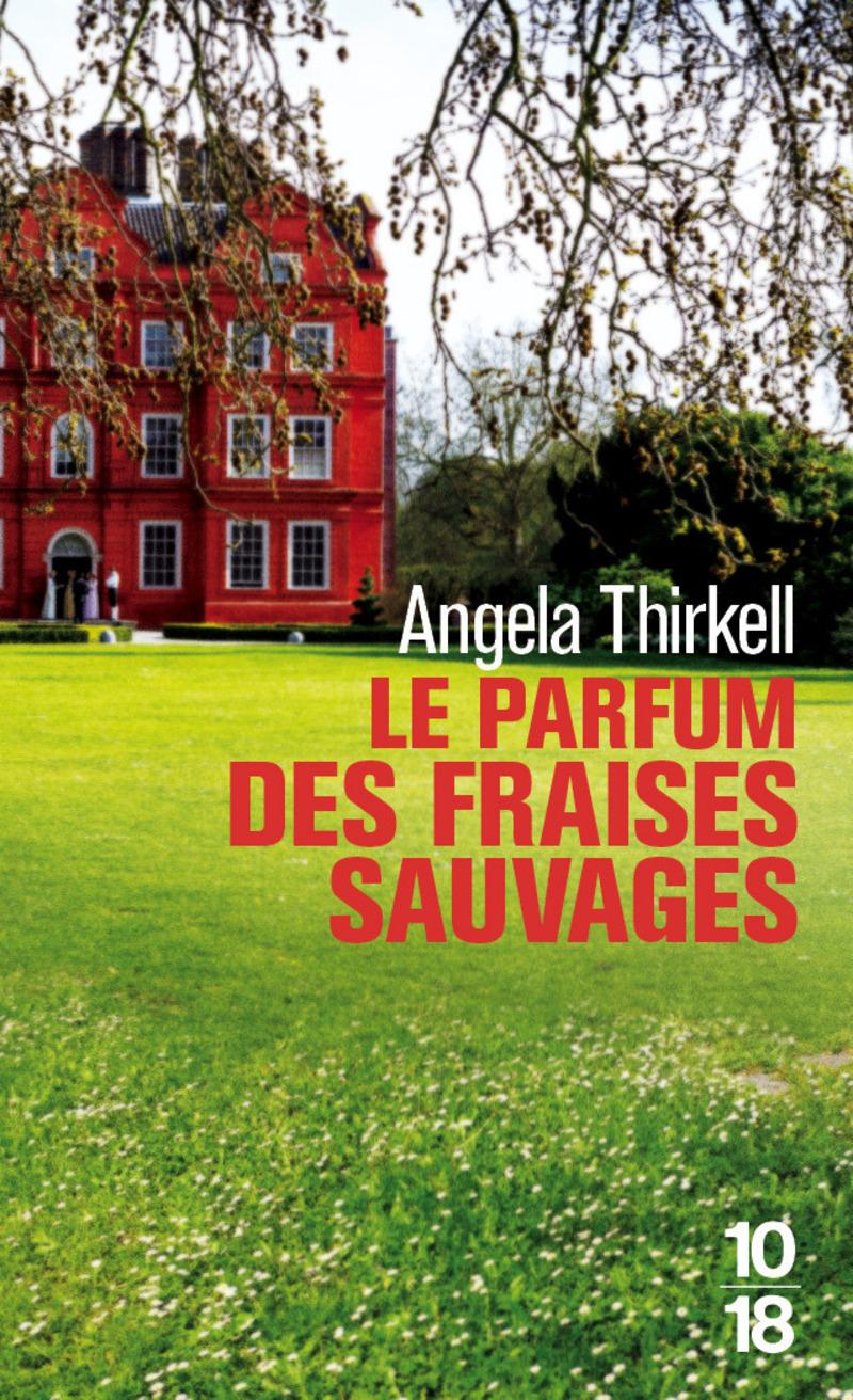 Le parfum des fraises sauvages - Angela THIRKELL