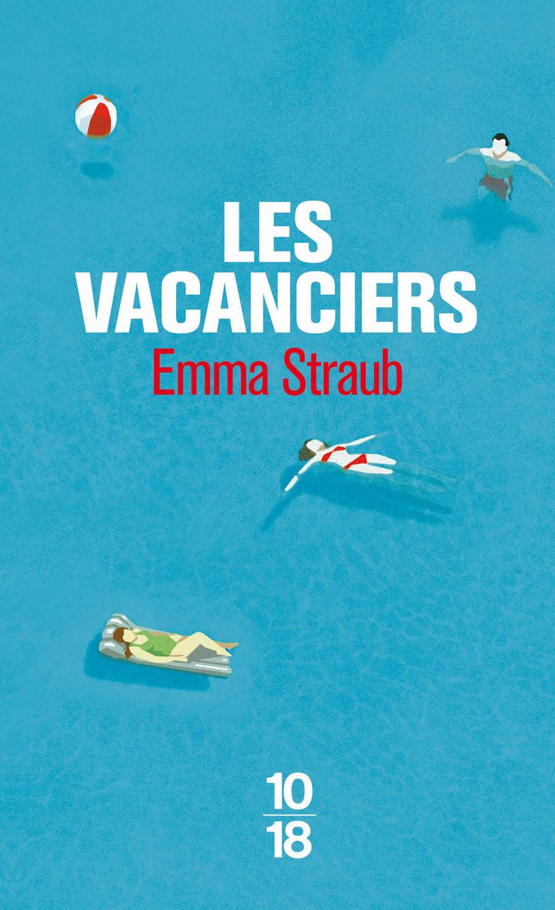 Les vacanciers - Emma STRAUB