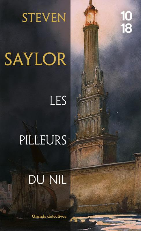 Les pilleurs du Nil - Steven SAYLOR