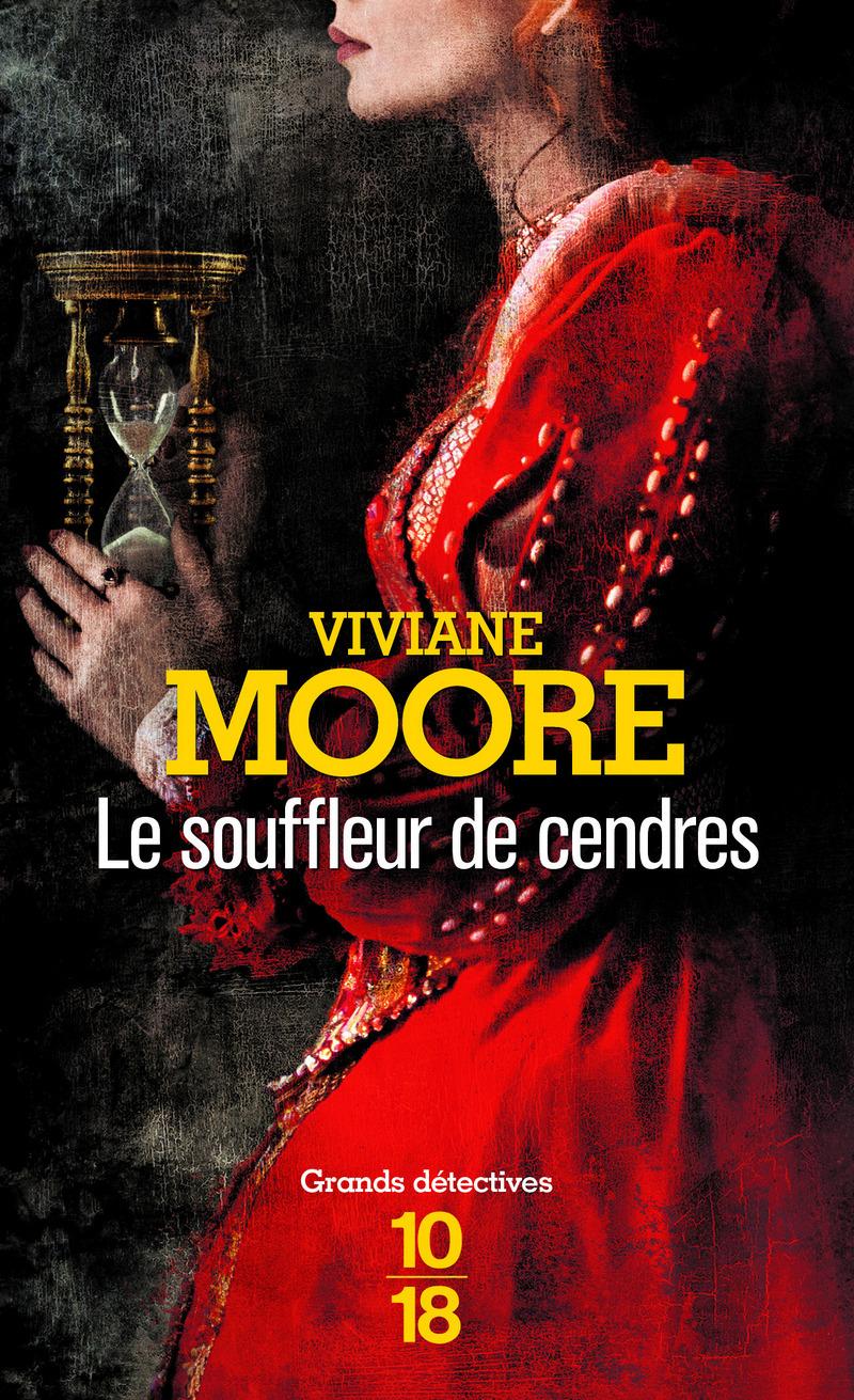 Le Souffleur de cendres - Viviane MOORE