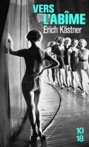 Vers l'abîme - Erich KÄSTNER