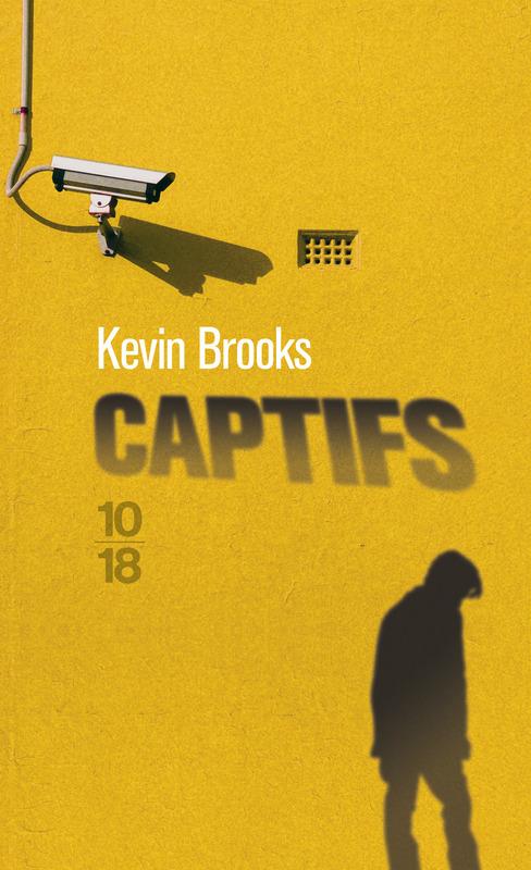 Captifs - Kevin BROOKS