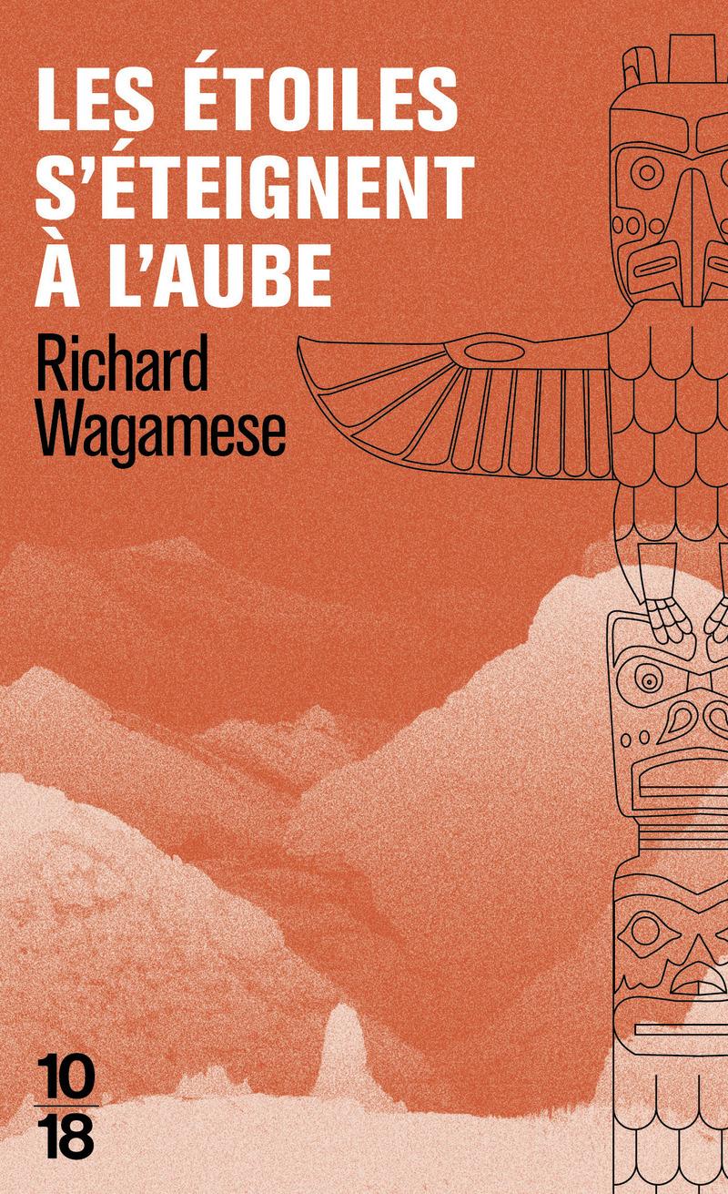 Les étoiles s'éteignent à l'aube - Richard WAGAMESE
