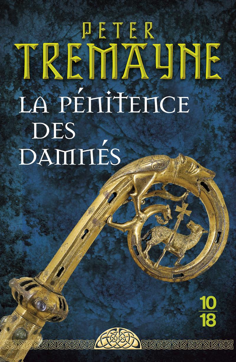La pénitence des damnés - Peter TREMAYNE